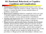 b3 emotional behavioral or cognitive conditions and complications