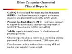 other computer generated clinical reports