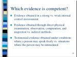 which evidence is competent