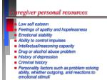 caregiver personal resources