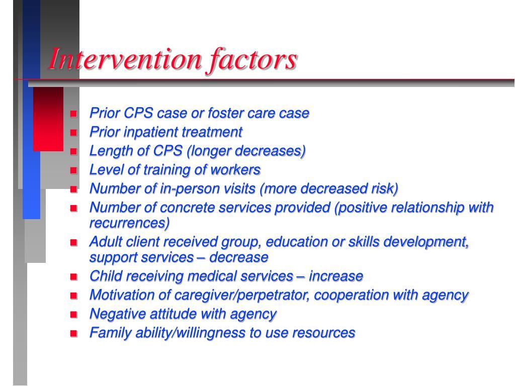 Intervention factors
