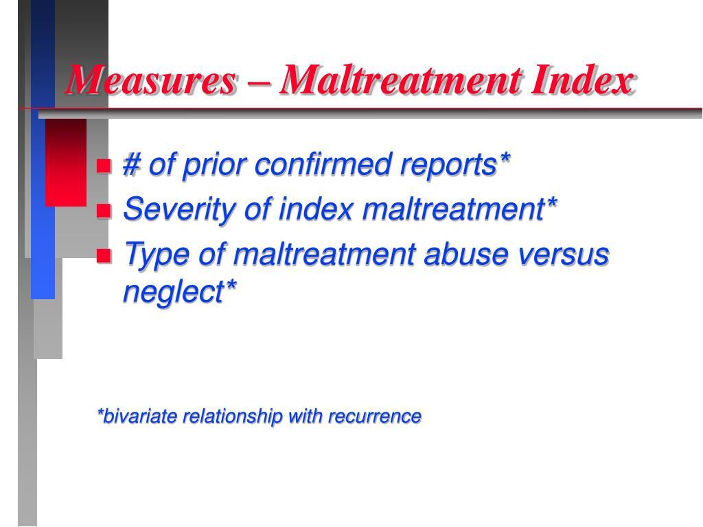 Measures – Maltreatment Index