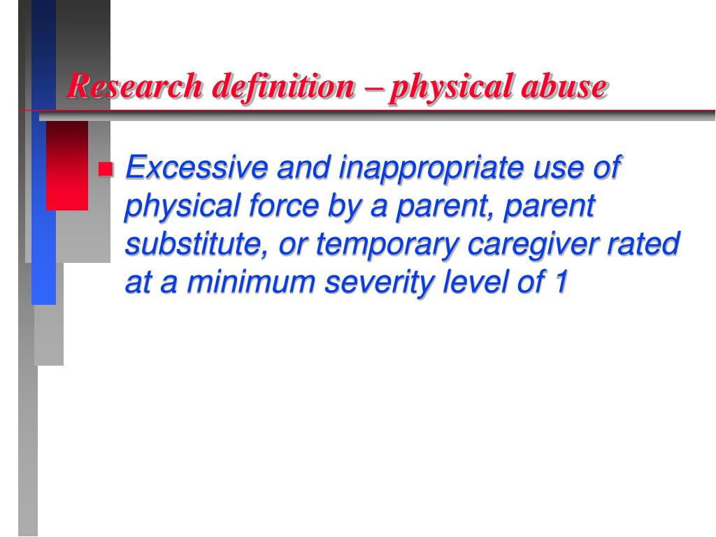 Research definition – physical abuse