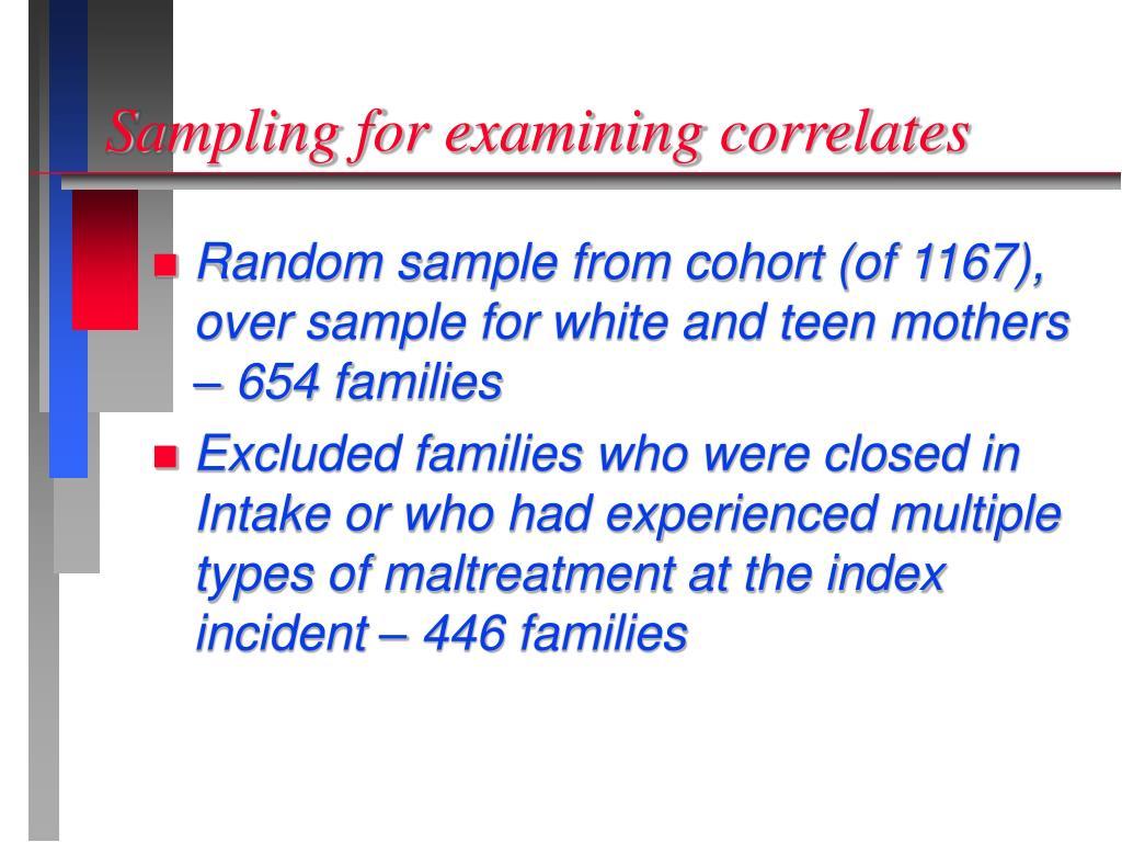 Sampling for examining correlates