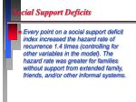 social support deficits