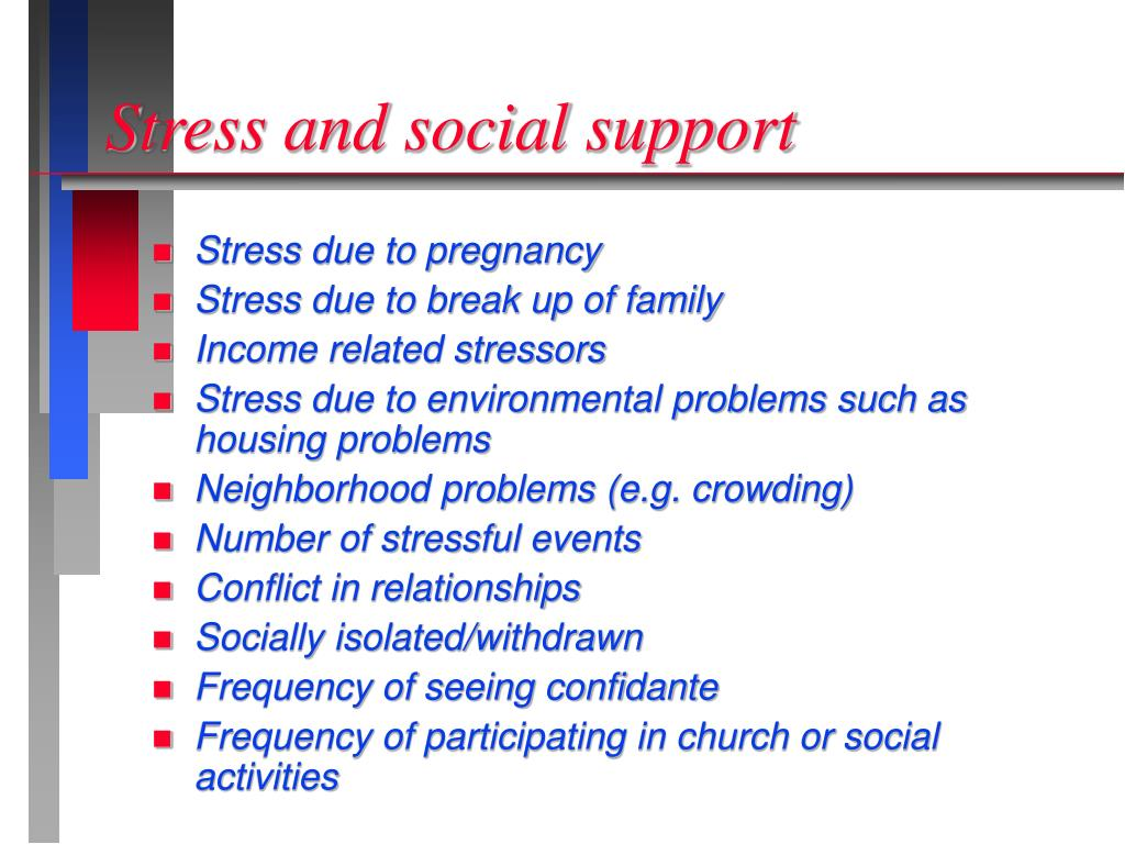 Stress and social support