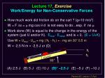lecture 17 exercise work energy for non conservative forces9