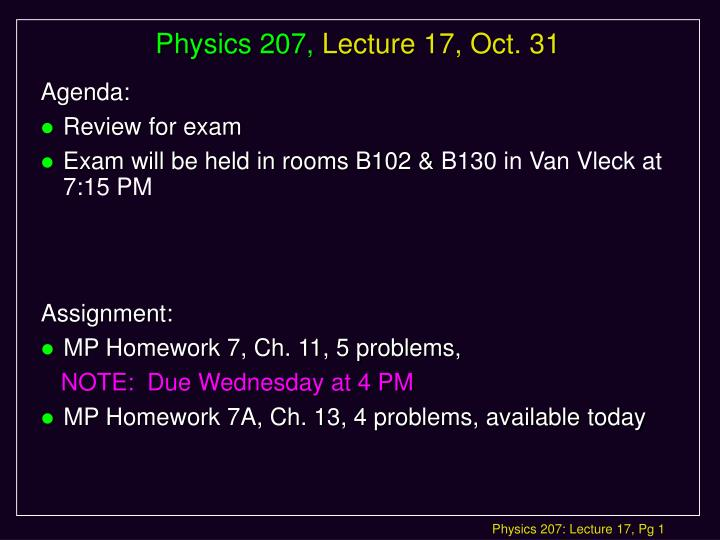 Physics 207 lecture 17 oct 31