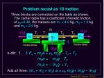 problem recast as 1d motion7