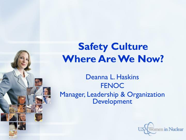 Safety culture where are we now