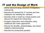 it and the design of work