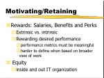 motivating retaining