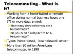 telecommuting what is it