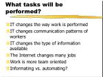 what tasks will be performed
