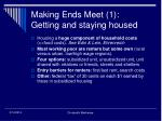 making ends meet 1 getting and staying housed