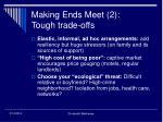 making ends meet 2 tough trade offs
