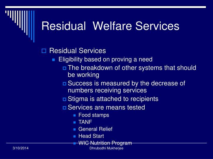residual welfare model