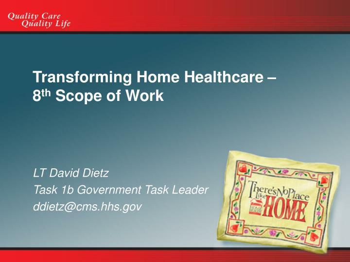 transforming home healthcare 8 th scope of work n.