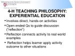 4 h teaching philosophy experiential education