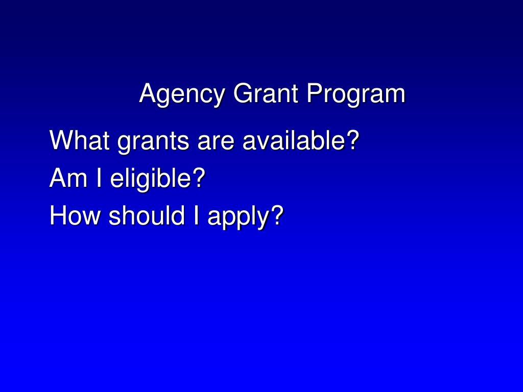 Agency Grant Program