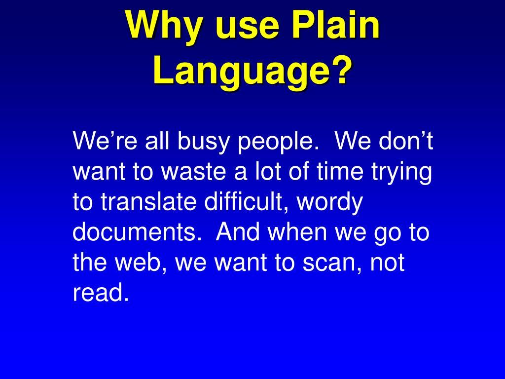 Why use Plain Language?