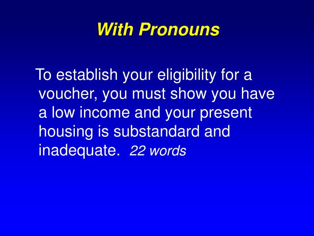 With Pronouns