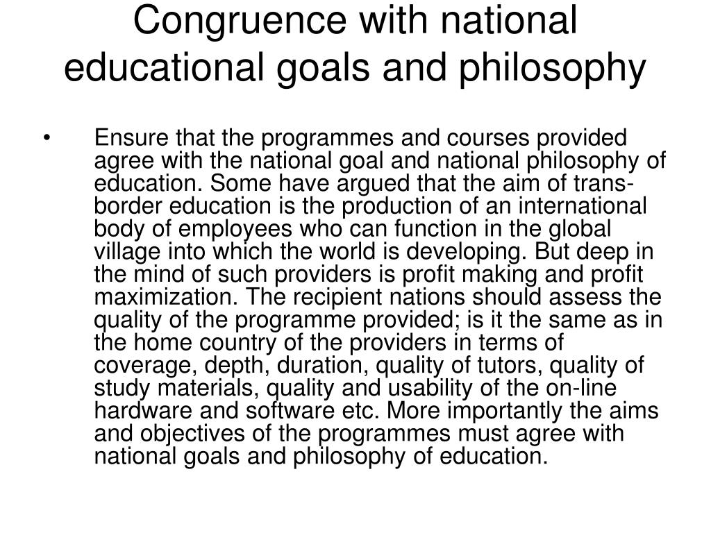 Congruence with national educational goals and philosophy