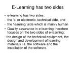 e learning has two sides