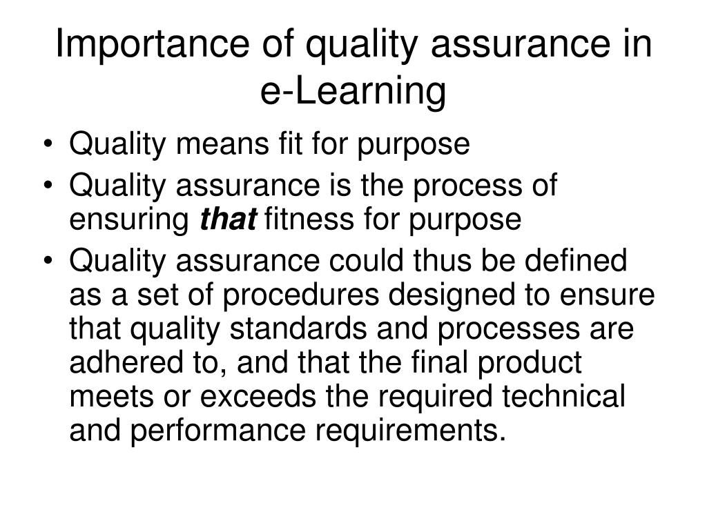 Importance of quality assurance in e-Learning