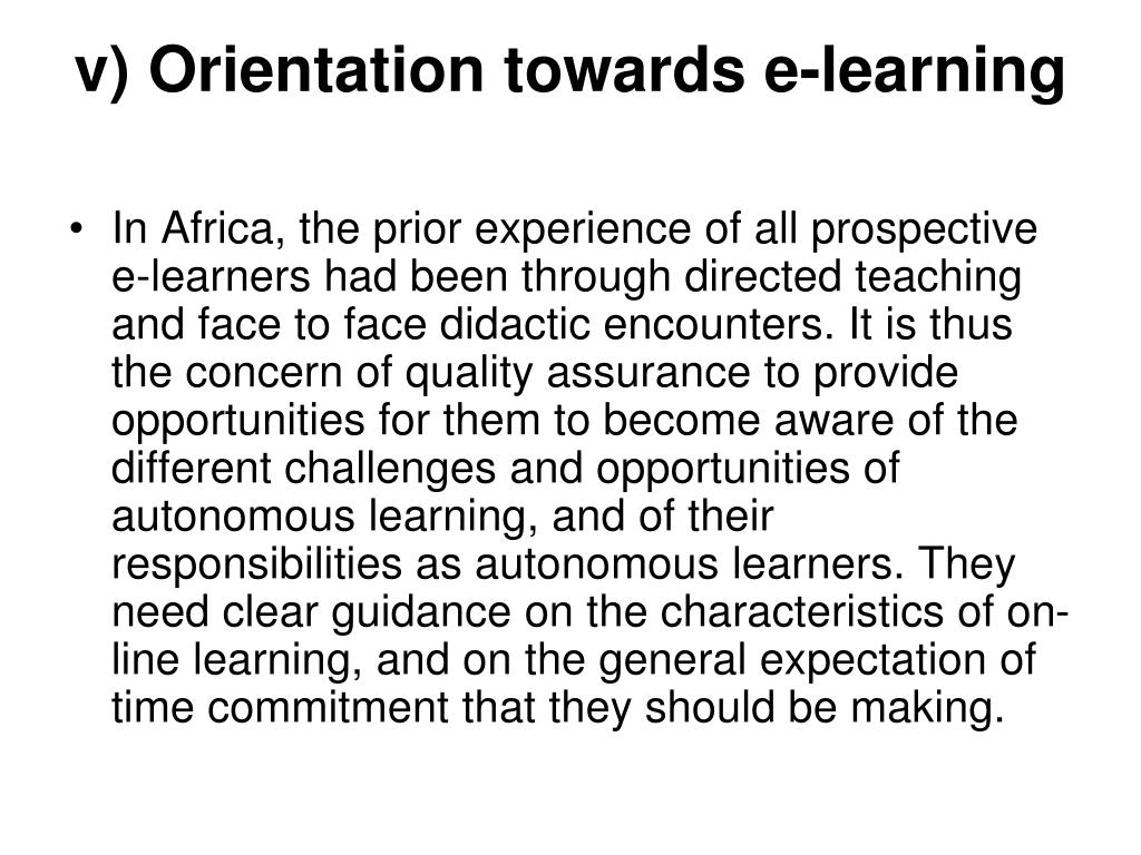 v) Orientation towards e-learning