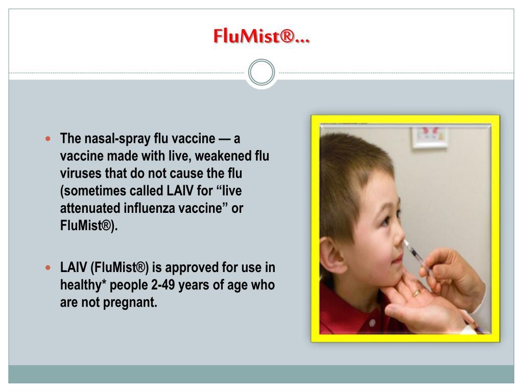 FluMist®…