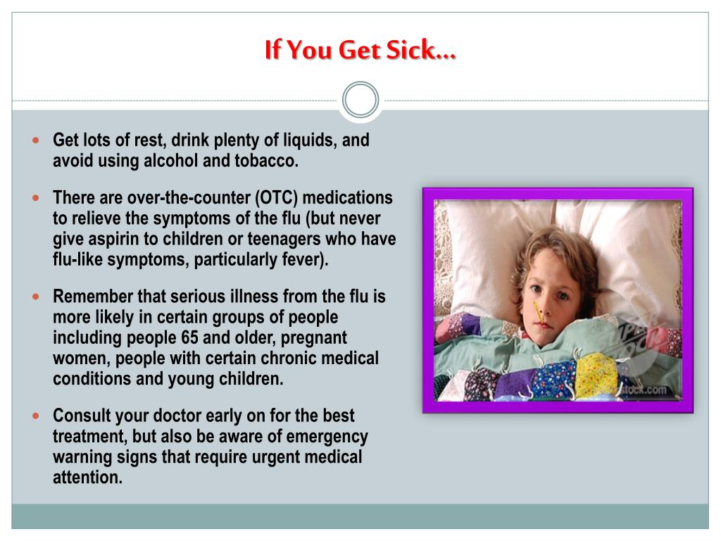 If You Get Sick…