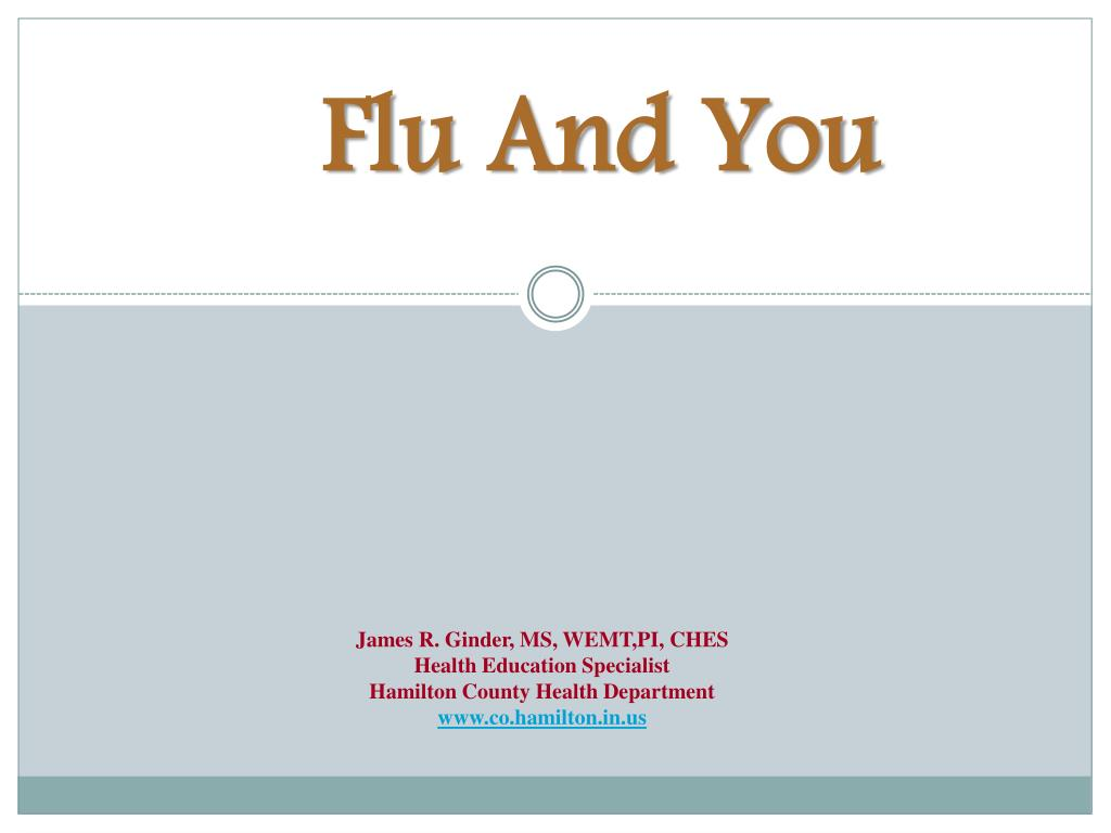 Flu And You