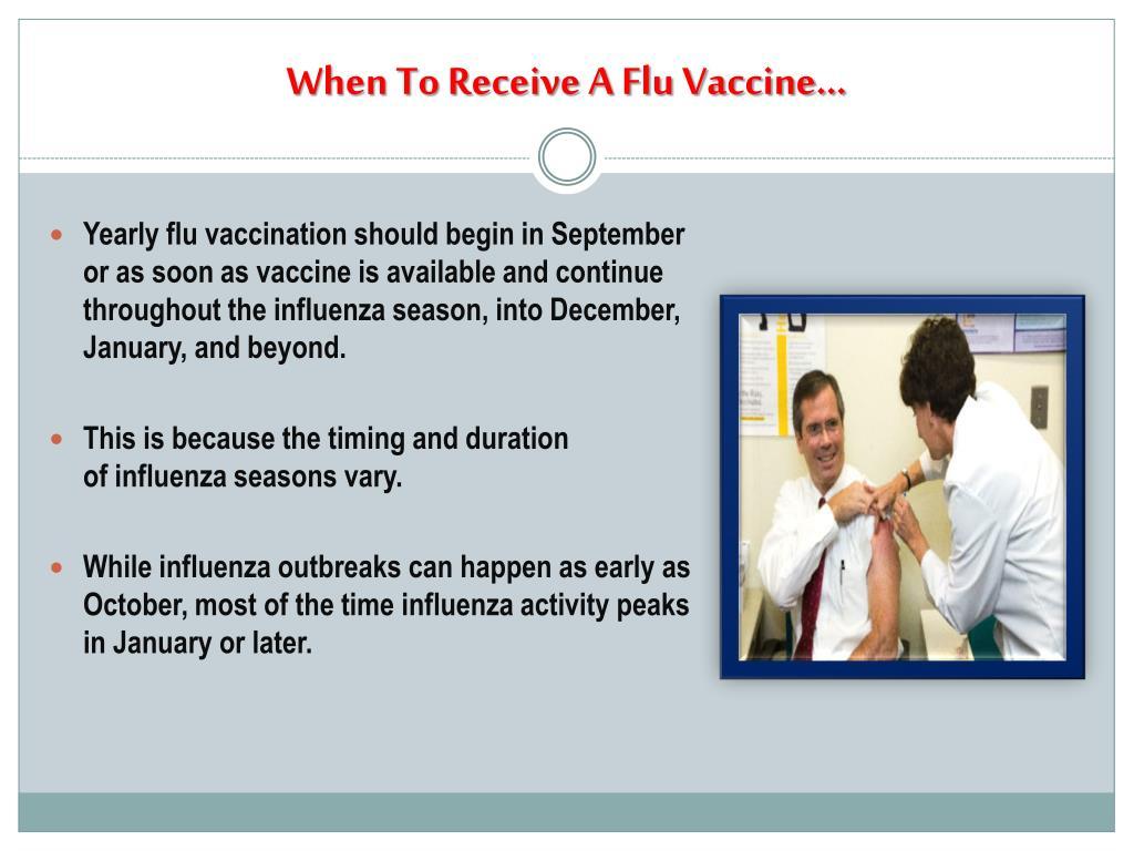 When To Receive A Flu Vaccine…