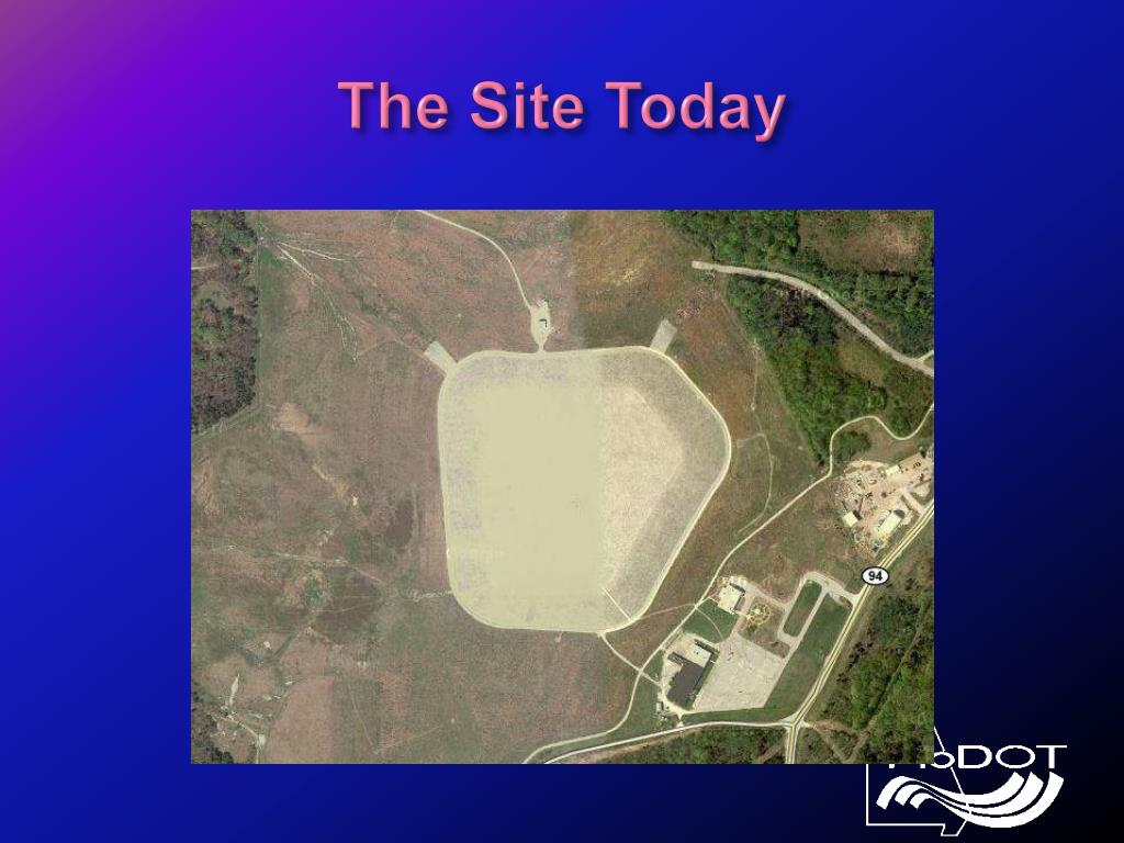 The Site Today