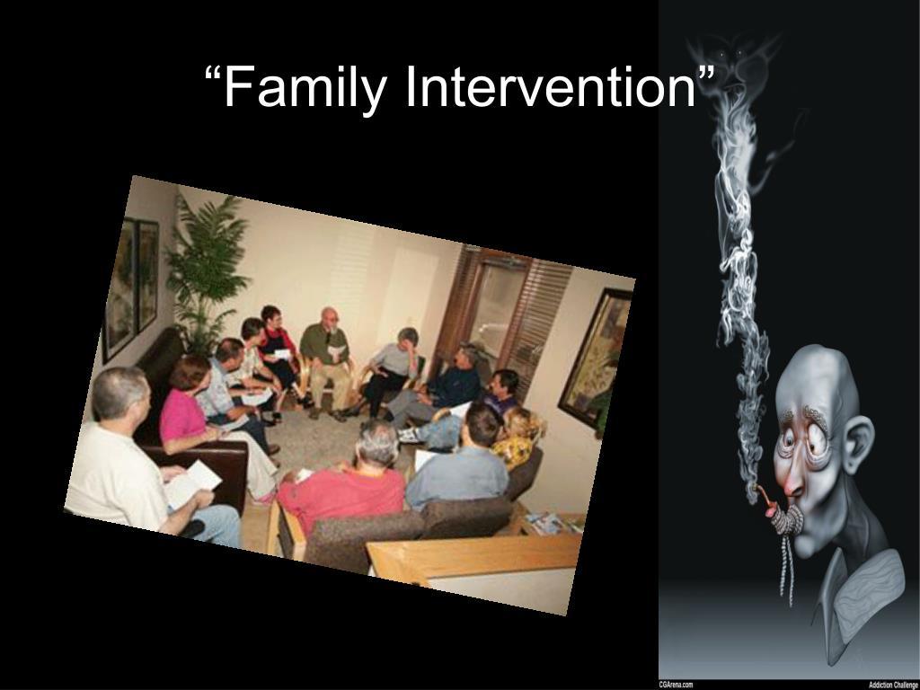 """Family Intervention"""