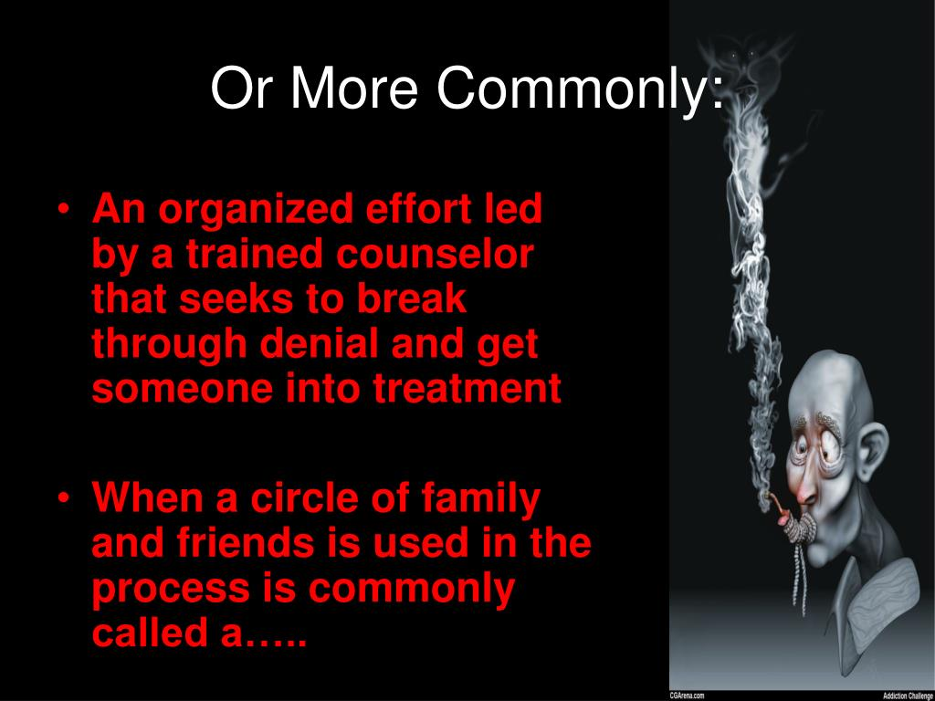 Or More Commonly: