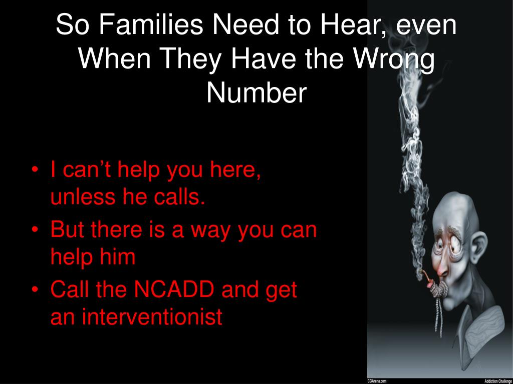 So Families Need to Hear, even When They Have the Wrong Number