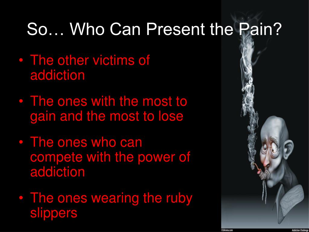 So… Who Can Present the Pain?