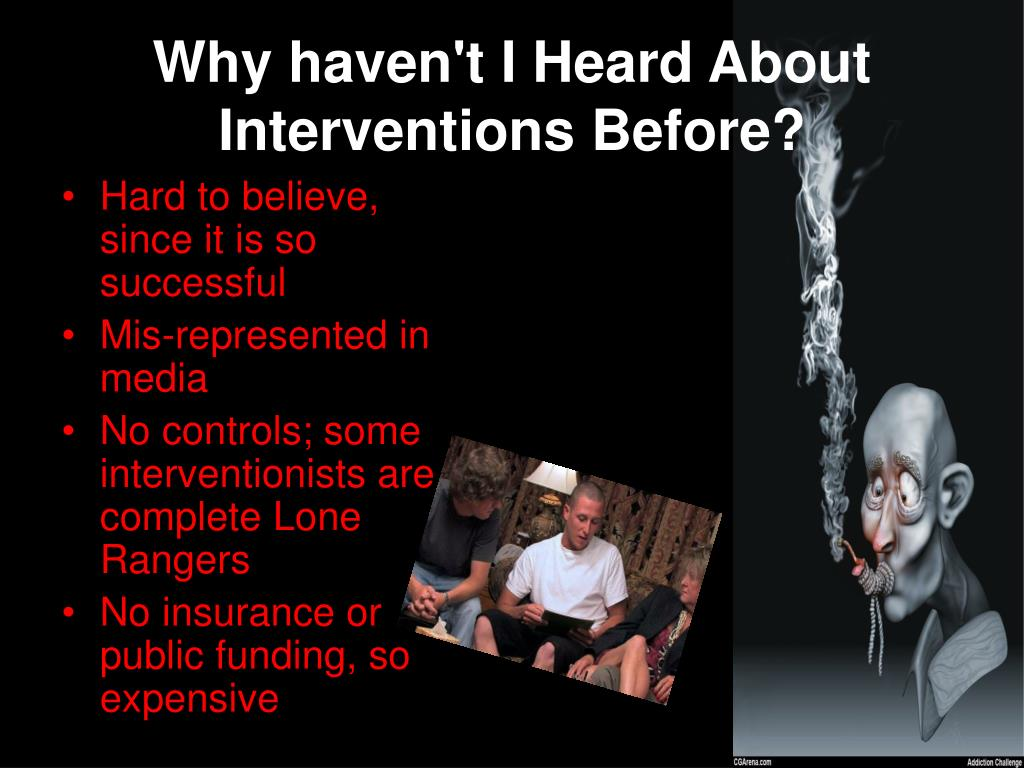 Why haven't I Heard About Interventions Before?