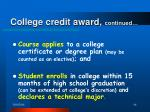 college credit award continued