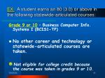 ex a student earns an 80 3 0 or above in the following statewide articulated courses