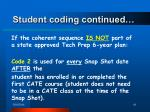 student coding continued