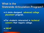 what is the statewide articulation program