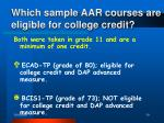 which sample aar courses are eligible for college credit