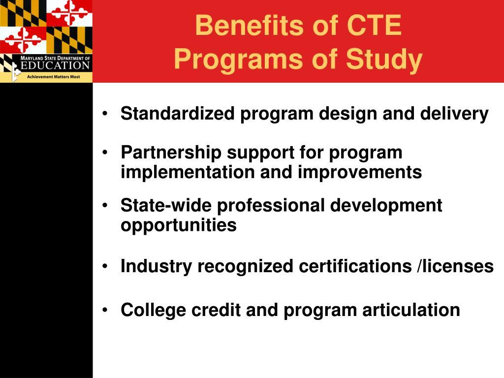 Benefits of CTE