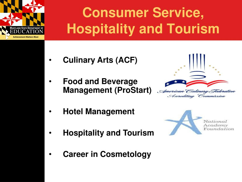 Consumer Service, Hospitality and Tourism