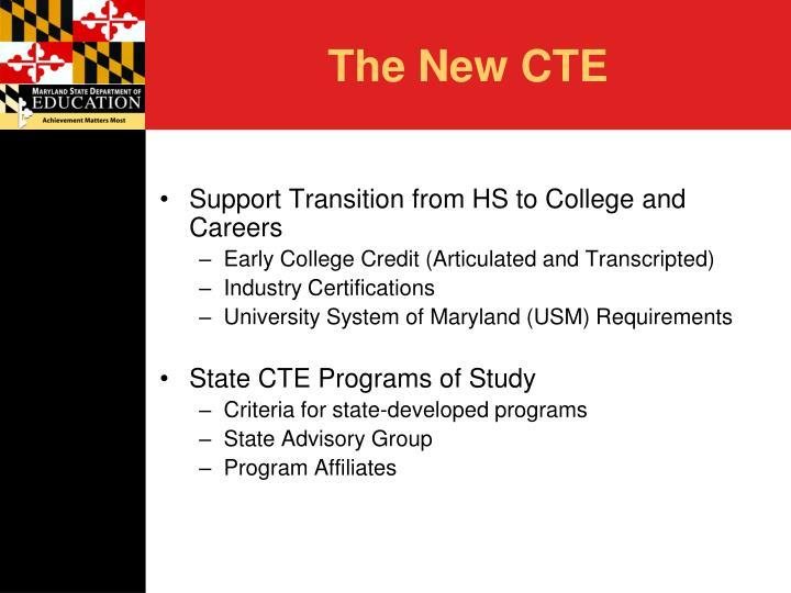 The new cte