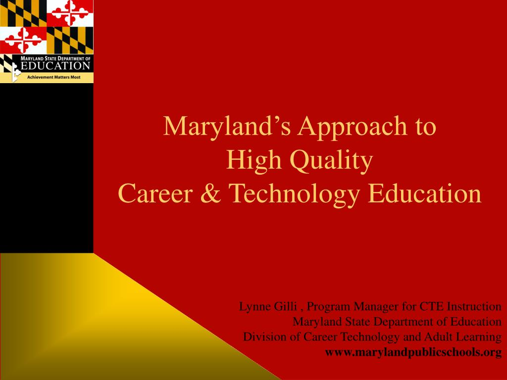 maryland s approach to high quality career technology education l.