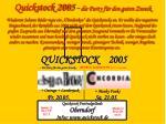 quickstock 2005 die party f r den guten zweck